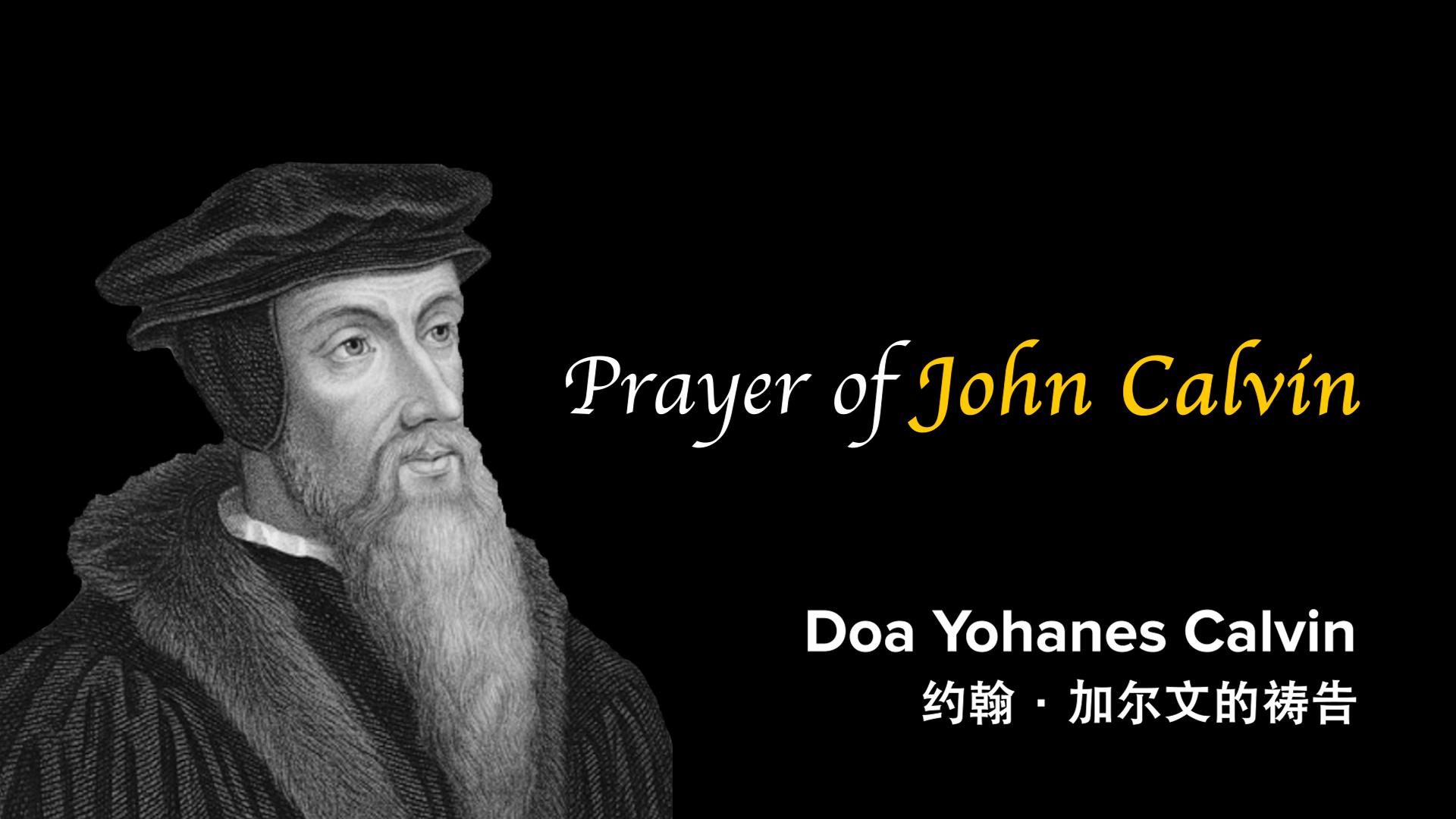 Doa #1: Prayer of John Calvin